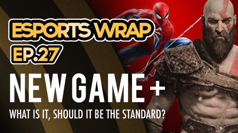 eSports Wrap 27: New Game+, what is it and should it be standard?