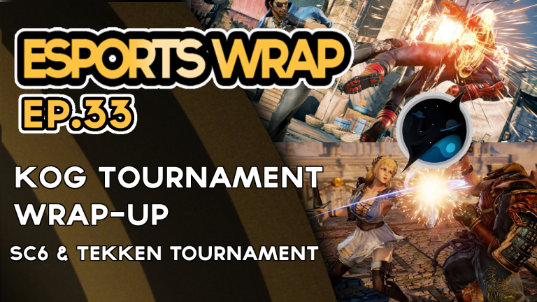 eSports Wrap 33: KoG Tournament Wrap-up