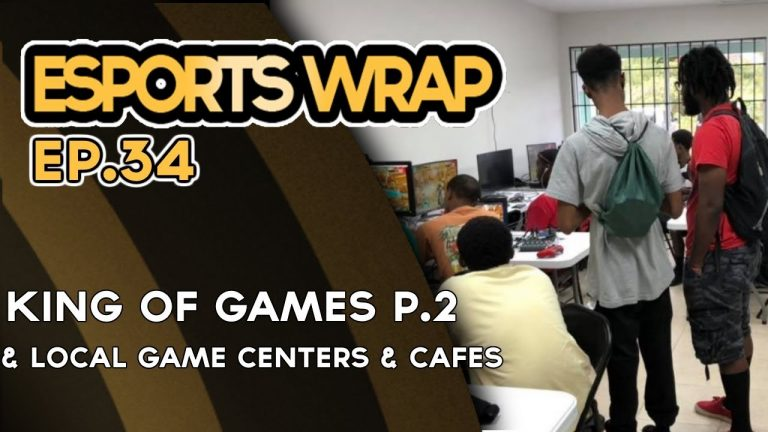 eSports Wrap 34: King of Games and Local Gaming Venues