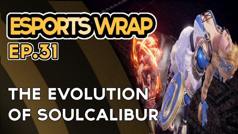 eSports Wrap 31: The Evolution of Soulcalibur