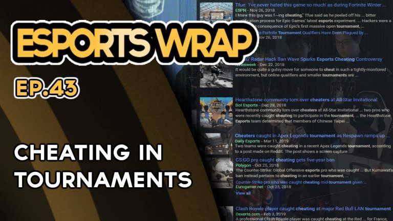 eSports Wrap 43: Cheating in tournaments