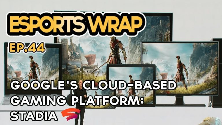 eSports Wrap 44: Google's new gaming platform, Stadia – what is it and why?