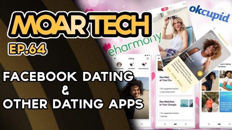 MOAR Tech 64: Facebook Dating & other dating apps